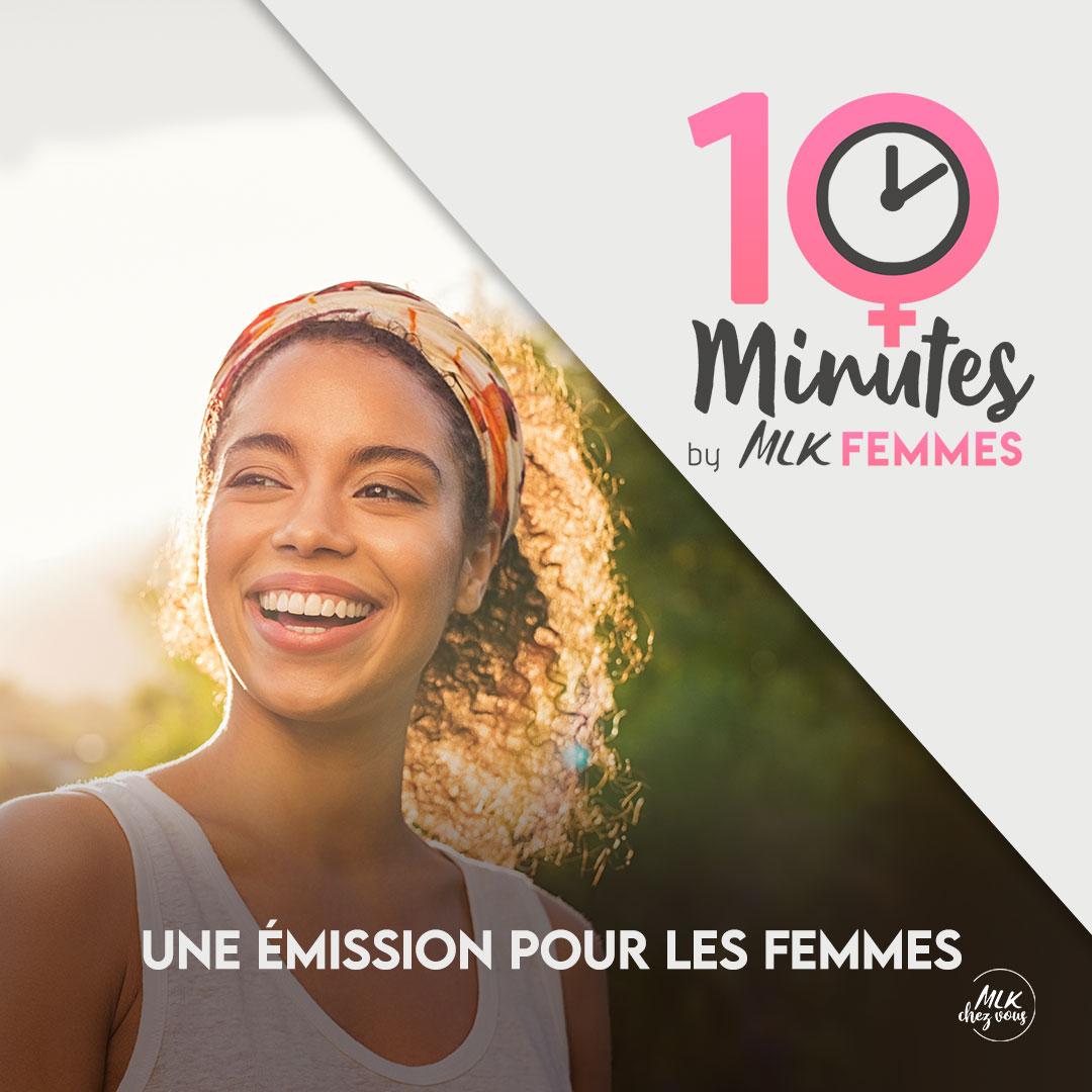 10 minutes by MLK Femmes